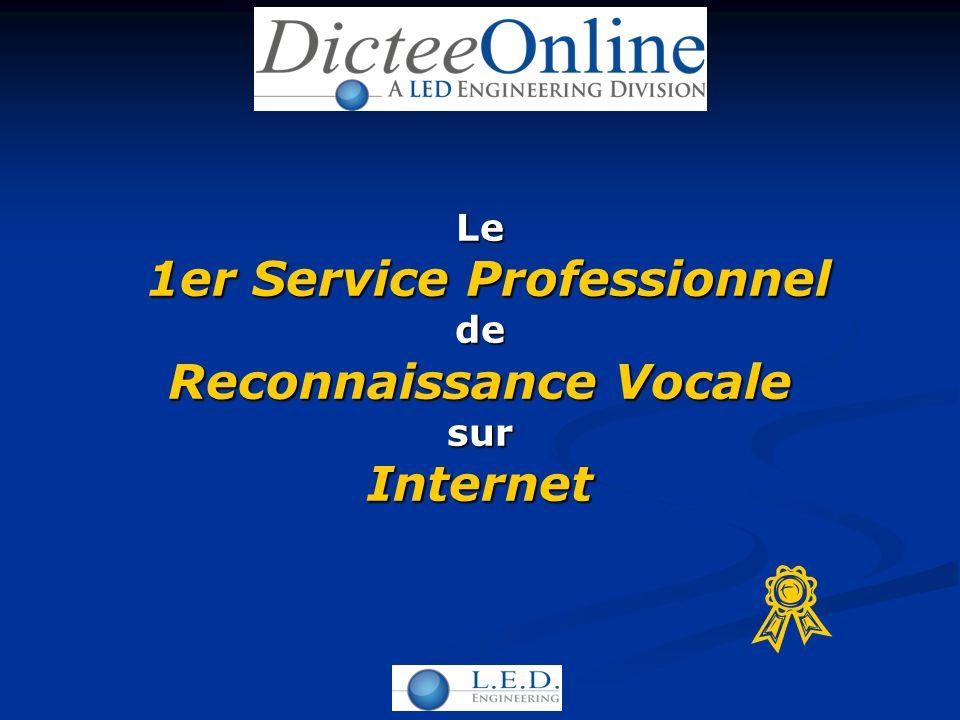 Le 1er Service Professionnel 1er Service Professionnelde Reconnaissance Vocale surInternet