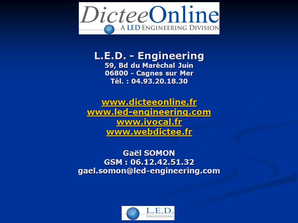L.E.D. - Engineering 59, Bd du Maréchal Juin 06800 - Cagnes sur Mer Tél.