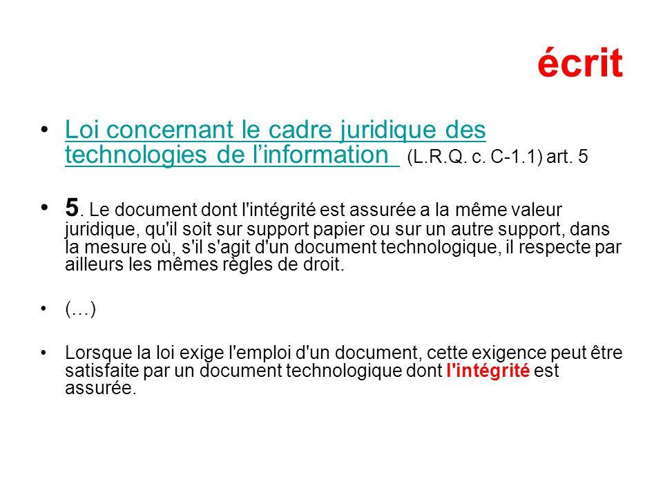 écrit Loi concernant le cadre juridique des technologies de linformation (L.R.Q.