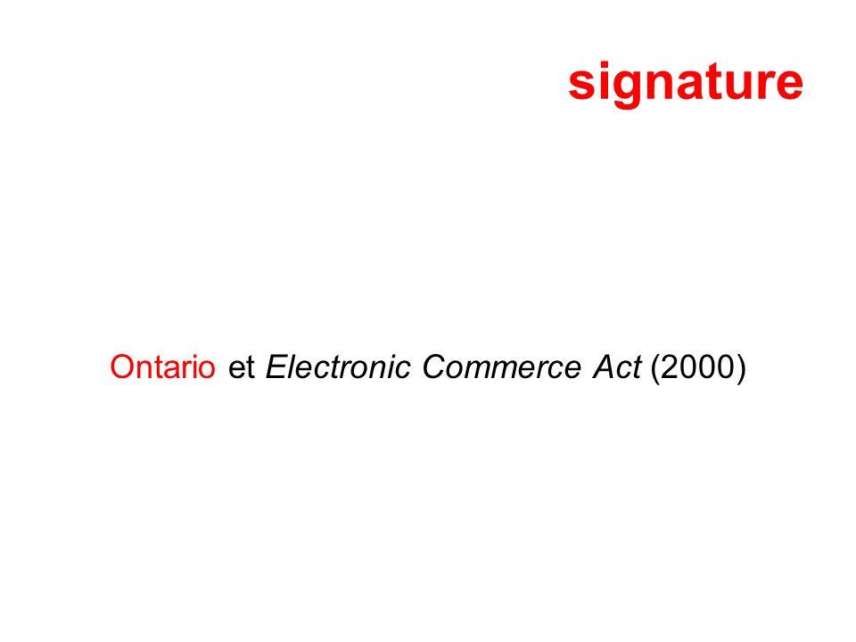signature Ontario et Electronic Commerce Act (2000)