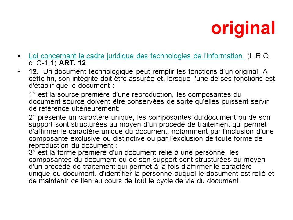original Loi concernant le cadre juridique des technologies de linformation (L.R.Q.