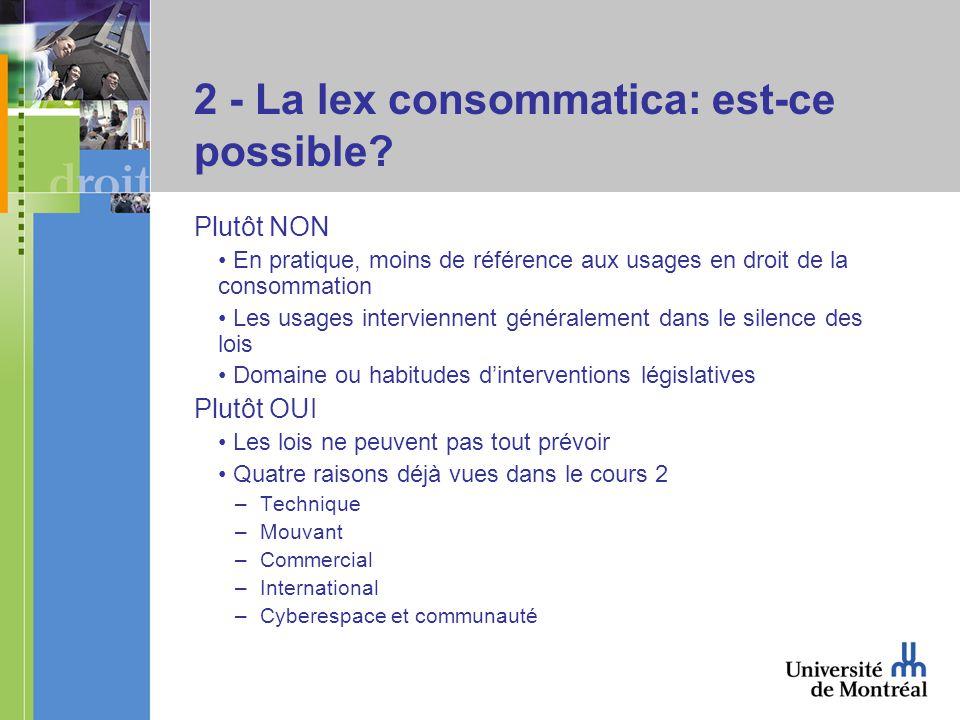 2 - La lex consommatica: est-ce possible.