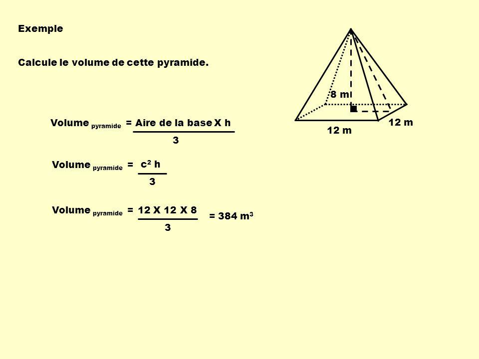 Exemple 12 m 8 m Calcule le volume de cette pyramide.