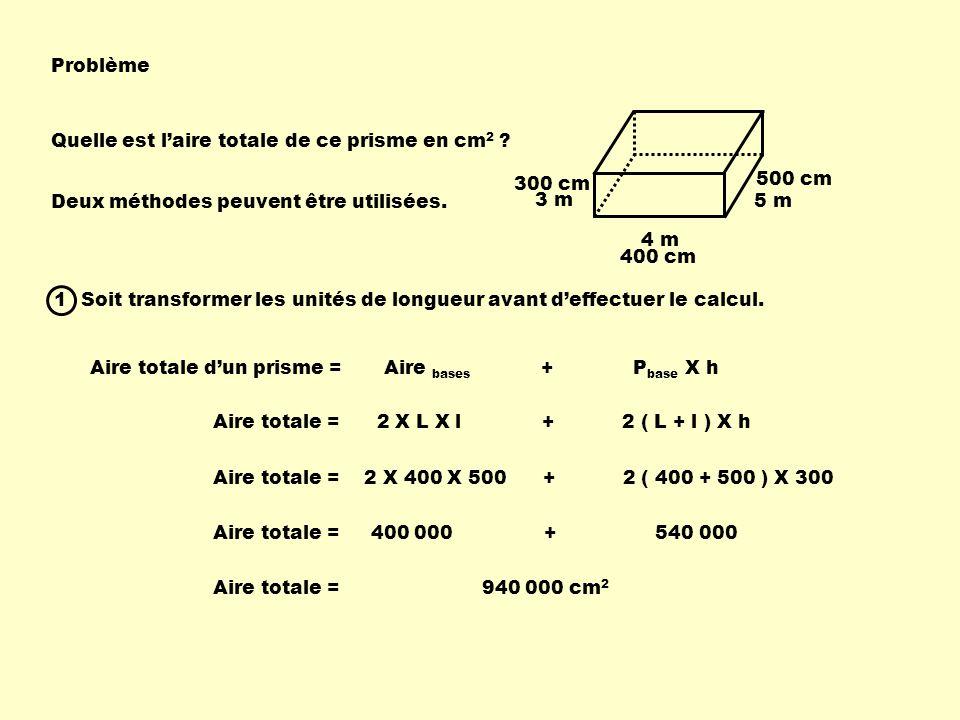 Problème Quelle est laire totale de ce prisme en cm 2 .