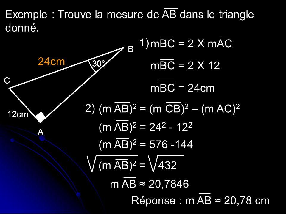 Exemple : Trouve la mesure de AB dans le triangle donné.