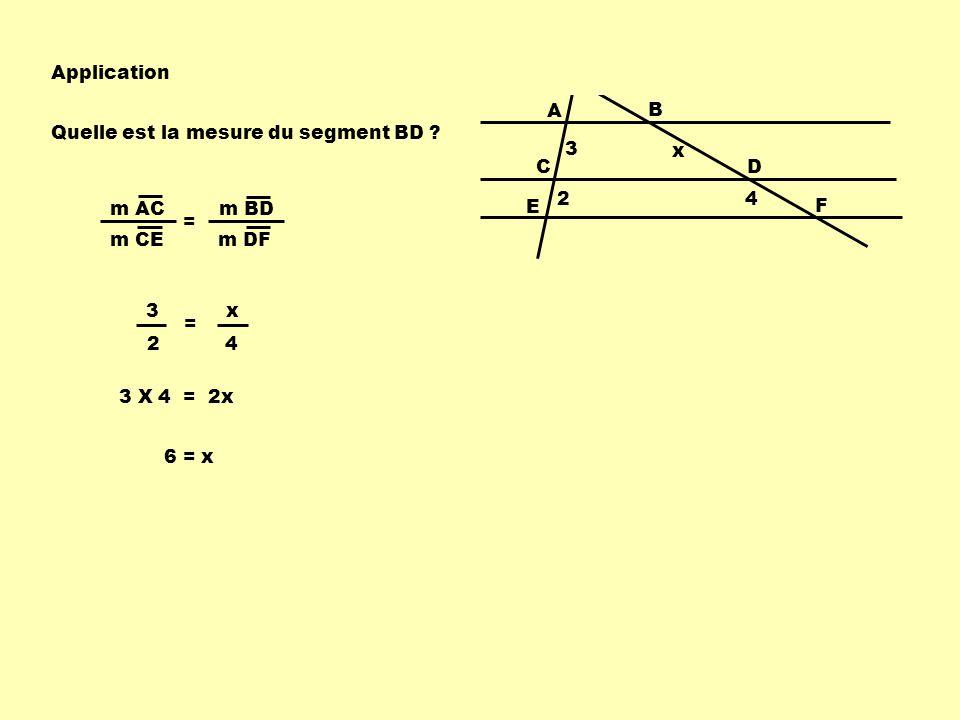 Théorème 4 :Le segment de droite qui joint le milieu de deux côtés dun triangle est parallèle au troisième côté et sa mesure est la moitié de celle du troisième côté.