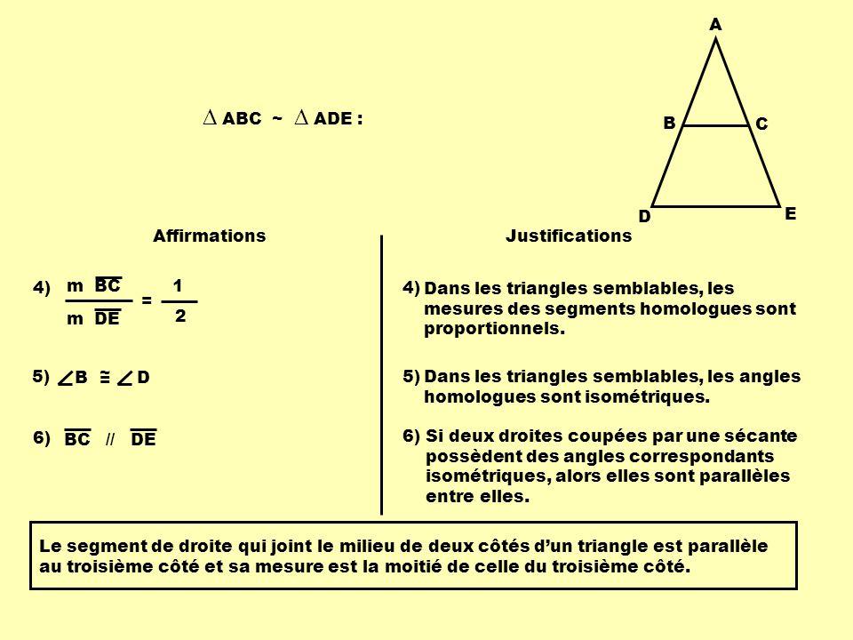 Conclusion Les axiomes reliés aux droites parallèles coupées par une sécante procurent beaucoup dinformations.