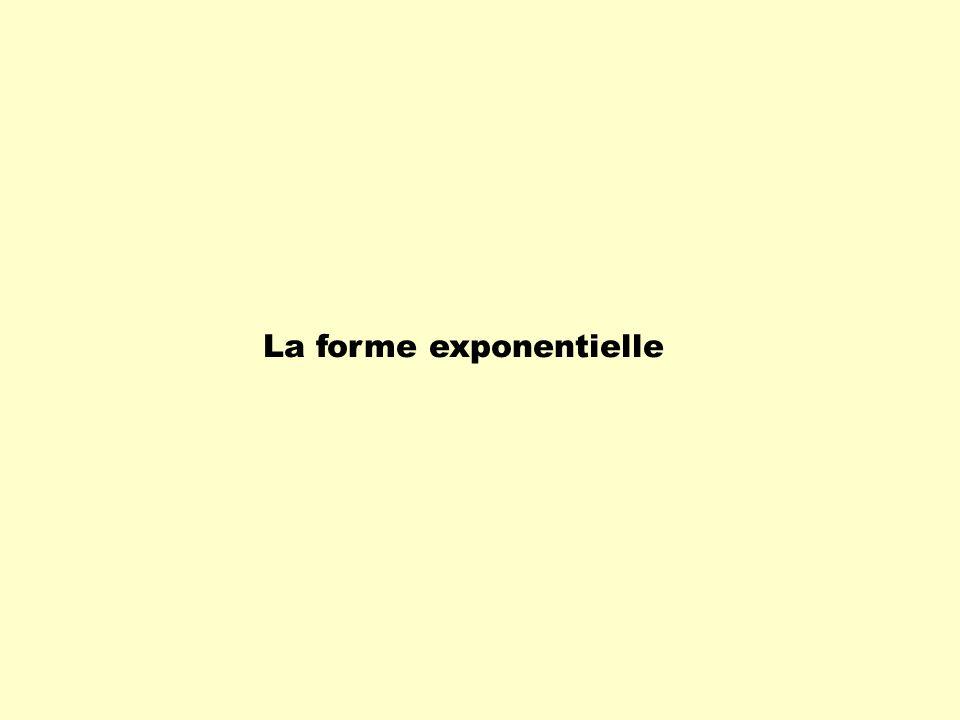 La forme exponentielle
