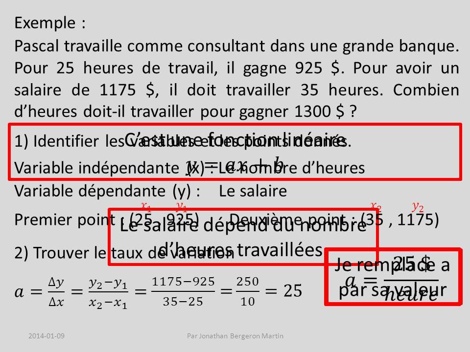Exemple : Pascal travaille comme consultant dans une grande banque.