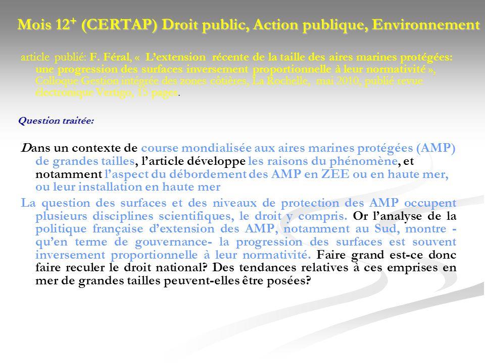 Mois 12 + (CERTAP) Droit public, Action publique, Environnement article publié: F. Féral, « Lextension récente de la taille des aires marines protégée