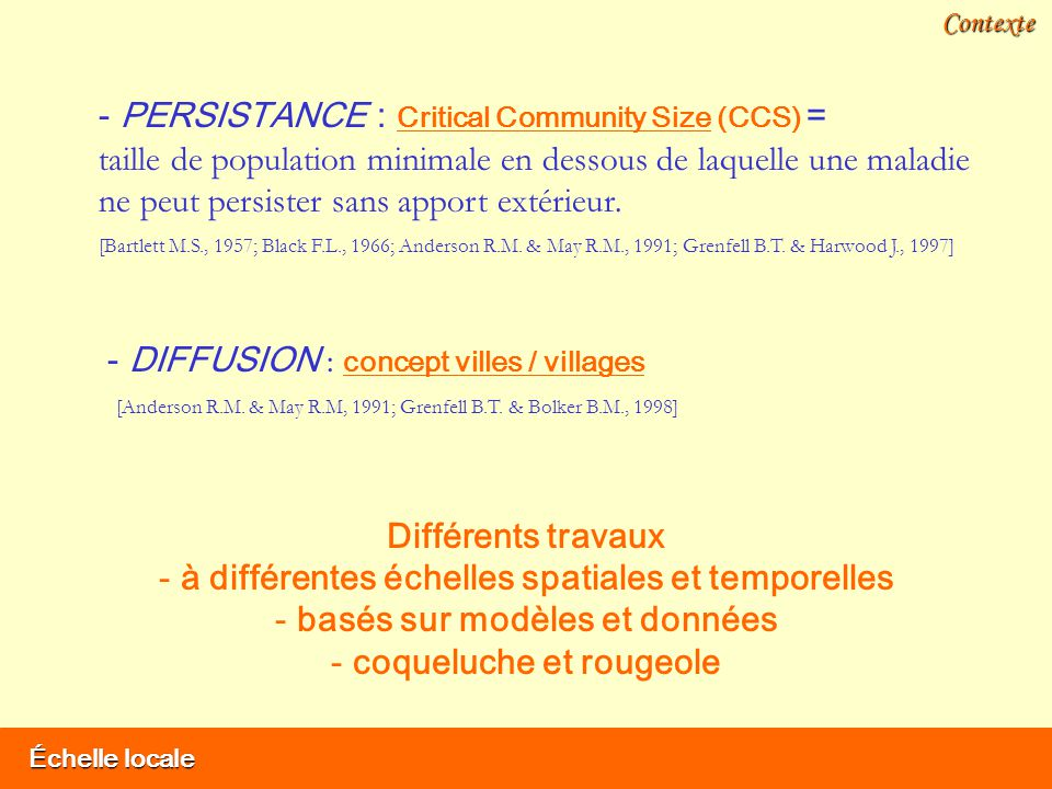 Échelle locale Contexte - DIFFUSION : concept villes / villages [Anderson R.M.