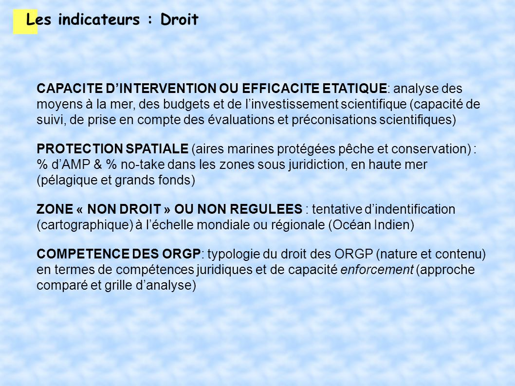 Les indicateurs : Droit CAPACITE DINTERVENTION OU EFFICACITE ETATIQUE: analyse des moyens à la mer, des budgets et de linvestissement scientifique (ca