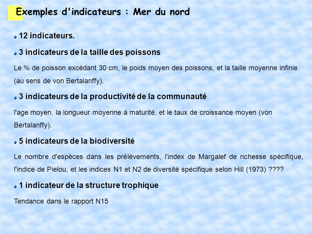 Exemples d indicateurs : Mer du nord 12 indicateurs.