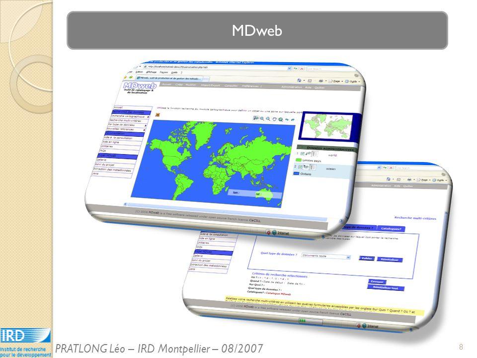 MDweb 8 PRATLONG Léo – IRD Montpellier – 08/2007