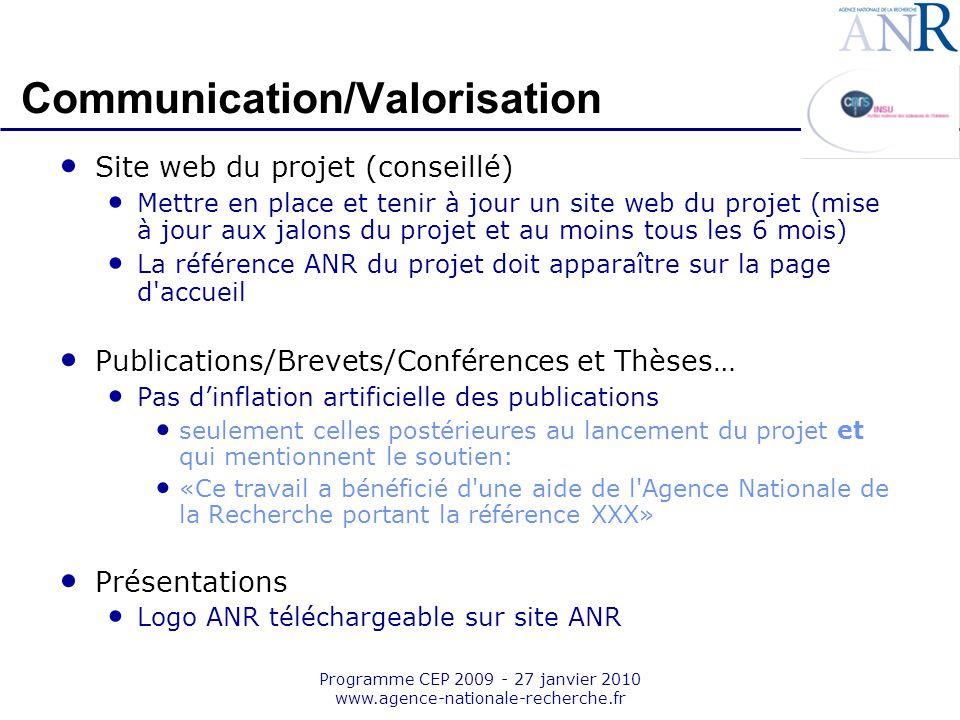 Emplacement pour logo structure support Programme CEP 2009 - 27 janvier 2010 www.agence-nationale-recherche.fr Communication/Valorisation Site web du