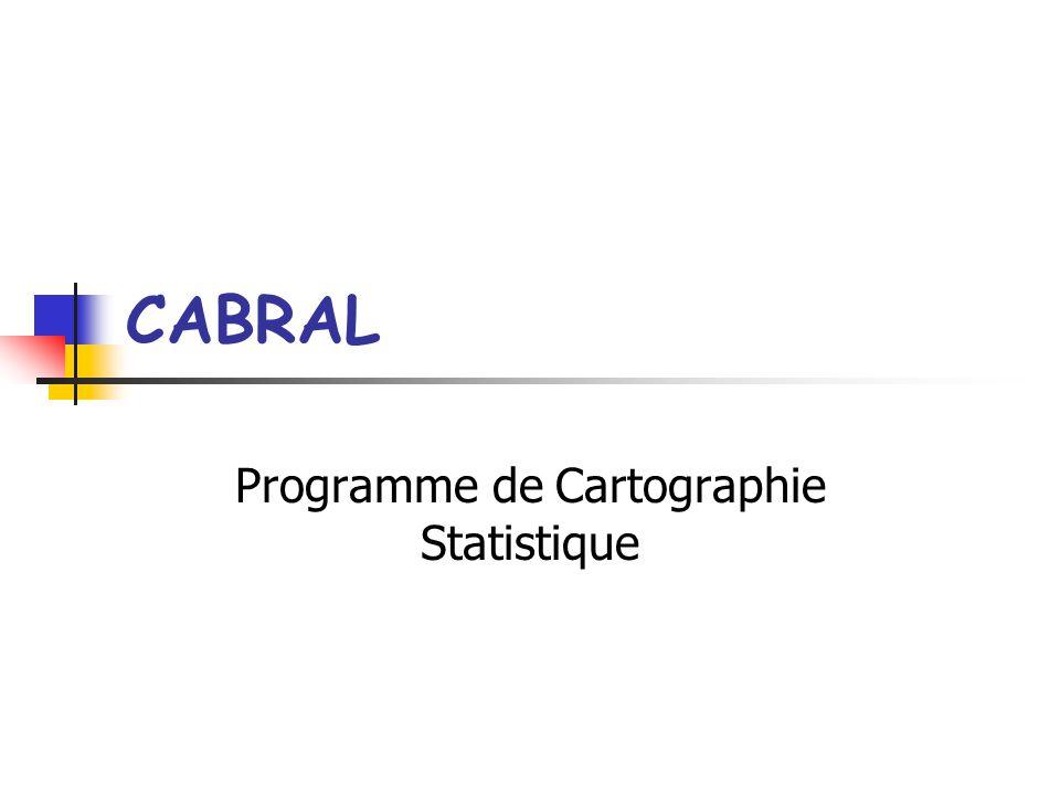 CABRAL Programme de Cartographie Statistique