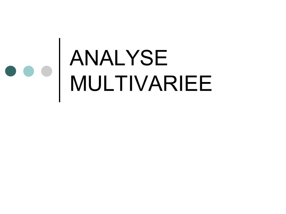 ANALYSE MULTIVARIEE