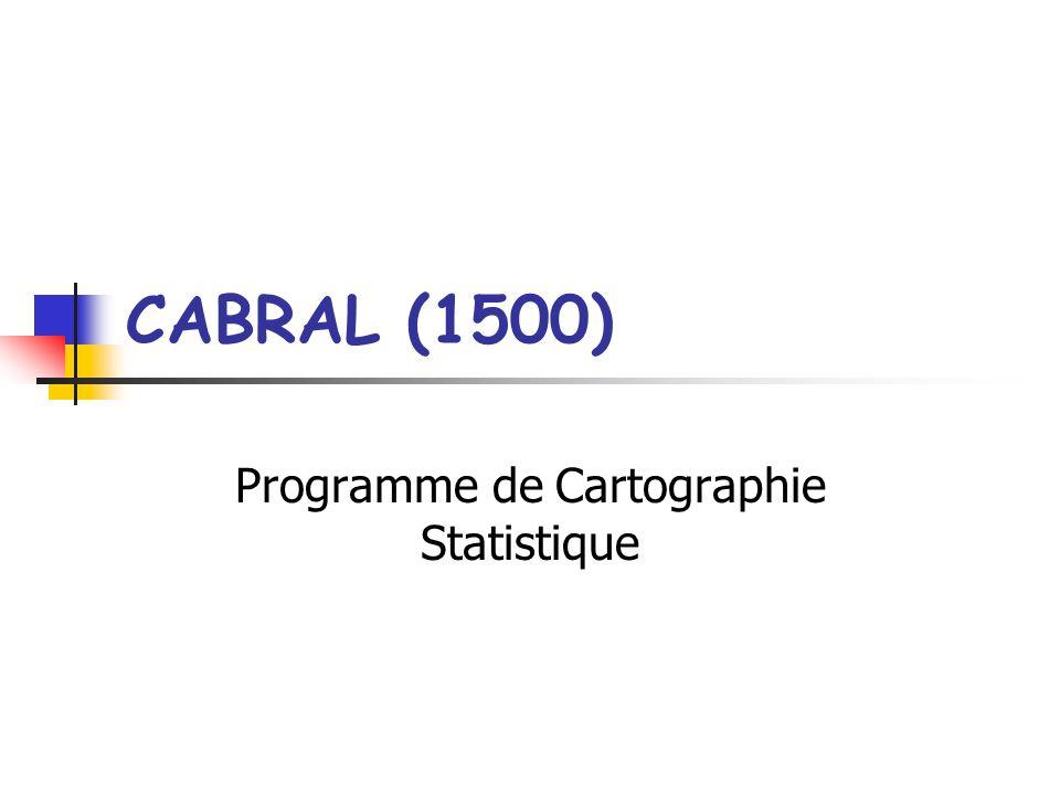 CABRAL (1500) Programme de Cartographie Statistique