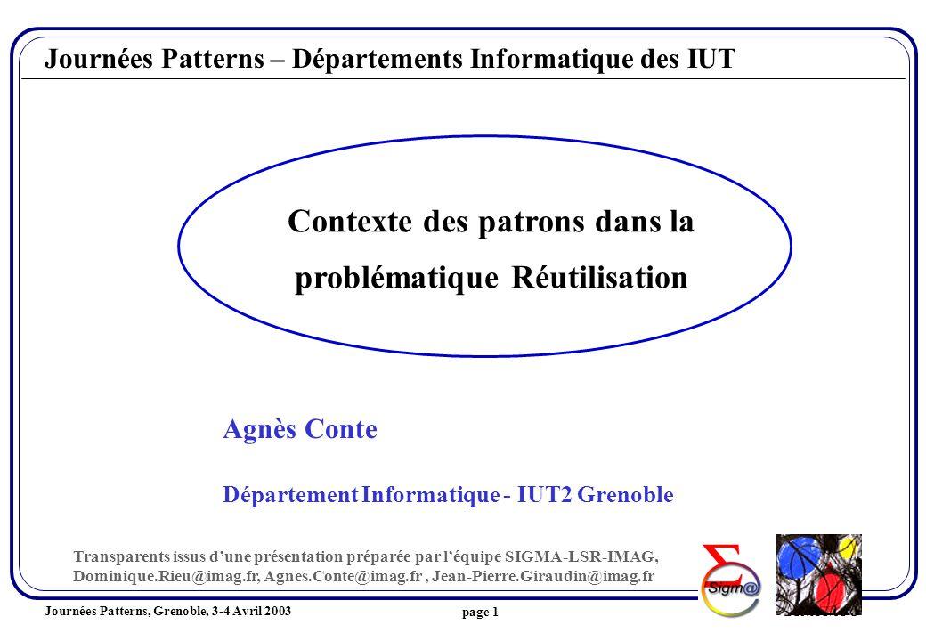 Journées Patterns, Grenoble, 3-4 Avril 2003 DR /AC/JPGpage 12 Type des connaissances Couverture Portée Nature de la solution Tech.