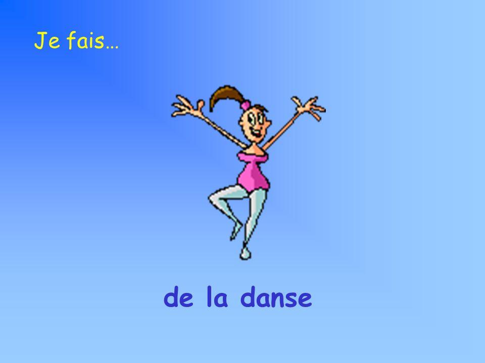 Je fais… de la danse