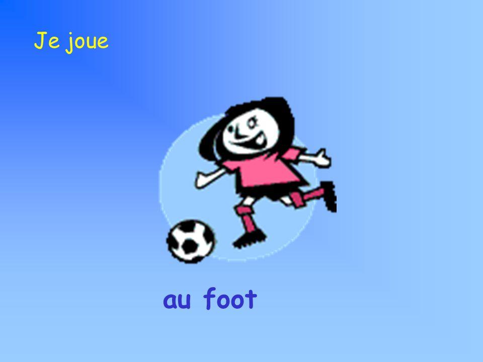 au foot Je joue