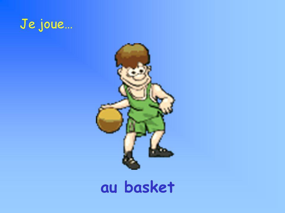 Je joue… au basket