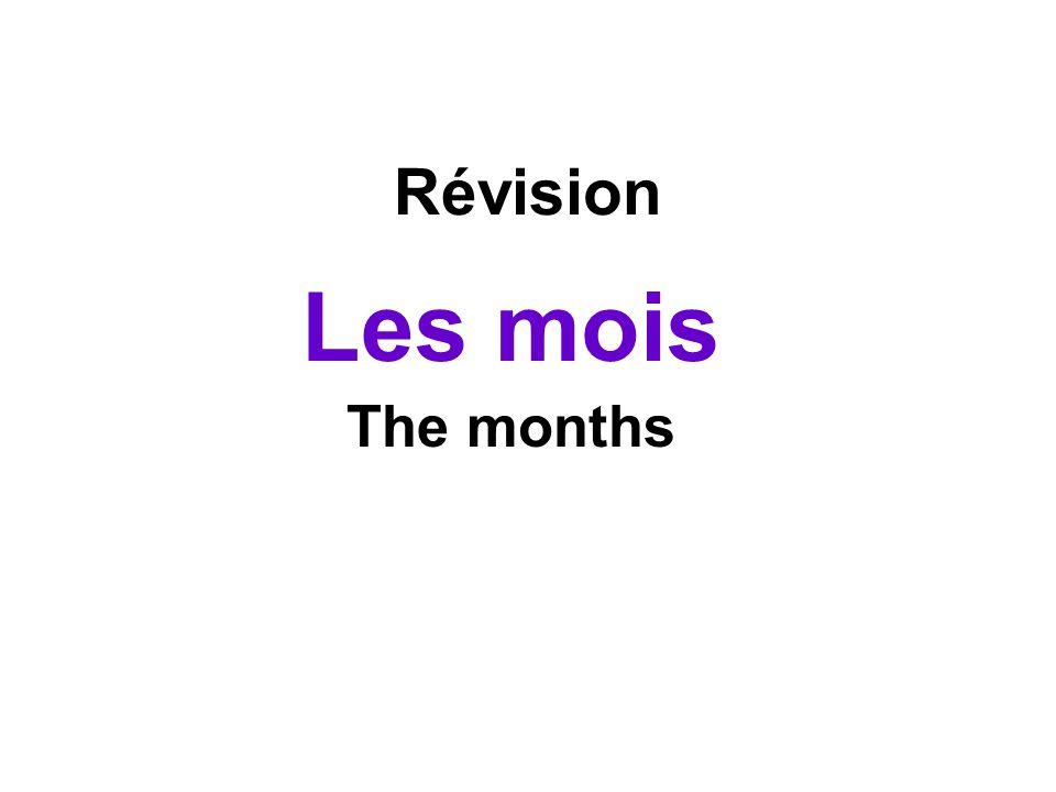 Révision Les mois The months