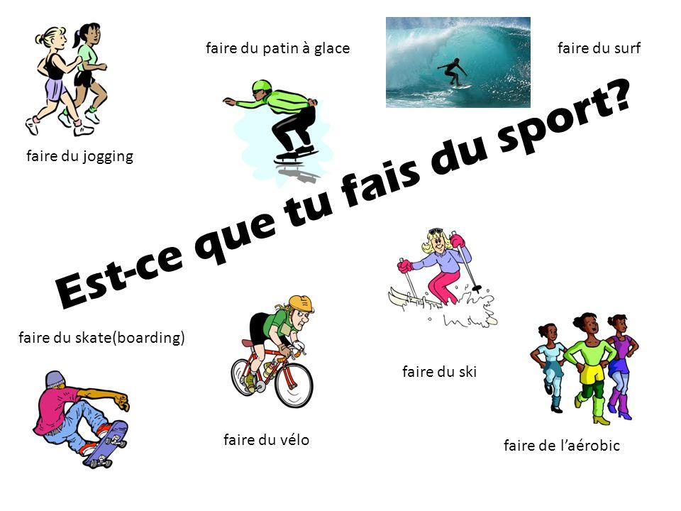 Est-ce que tu fais du sport? je fais du vélo. Oui, je fais du surf.
