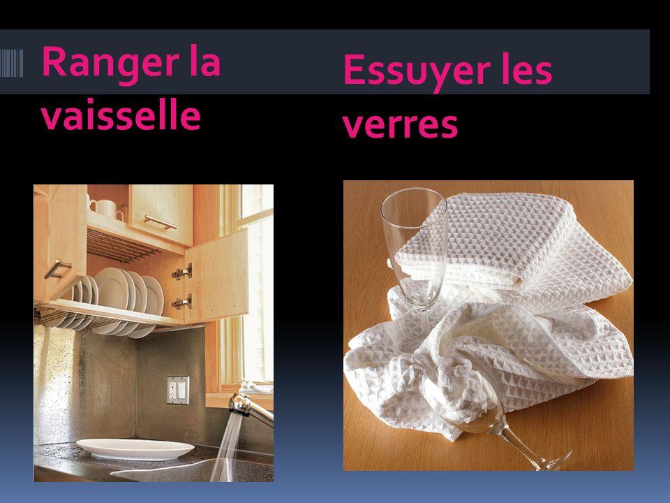 Ranger la vaisselle Essuyer les verres