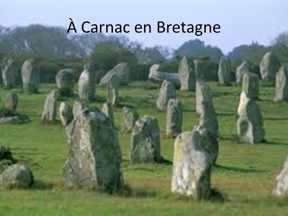 À Carnac en Bretagne
