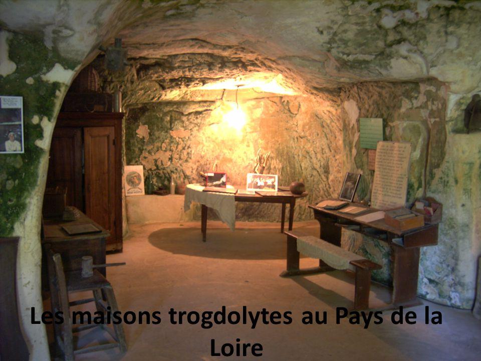 Les maisons trogdolytes au Pays de la Loire