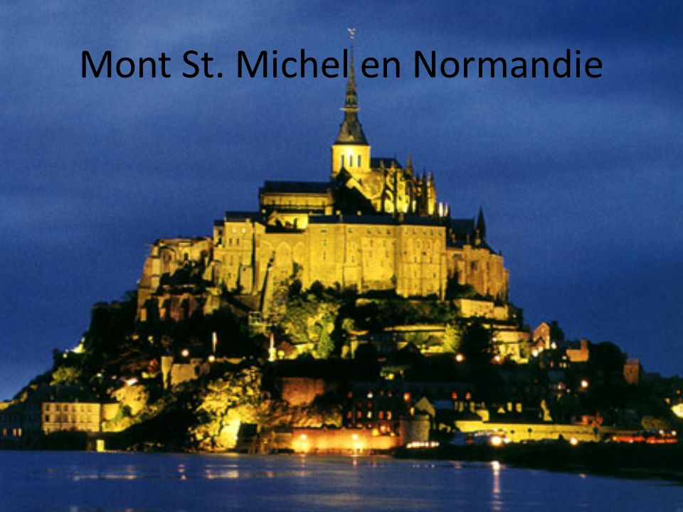 Mont St. Michel en Normandie