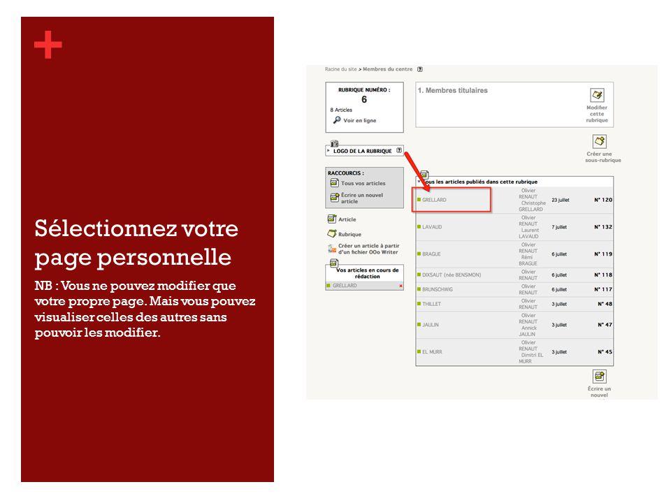 + Sélectionnez votre page personnelle NB : Vous ne pouvez modifier que votre propre page.