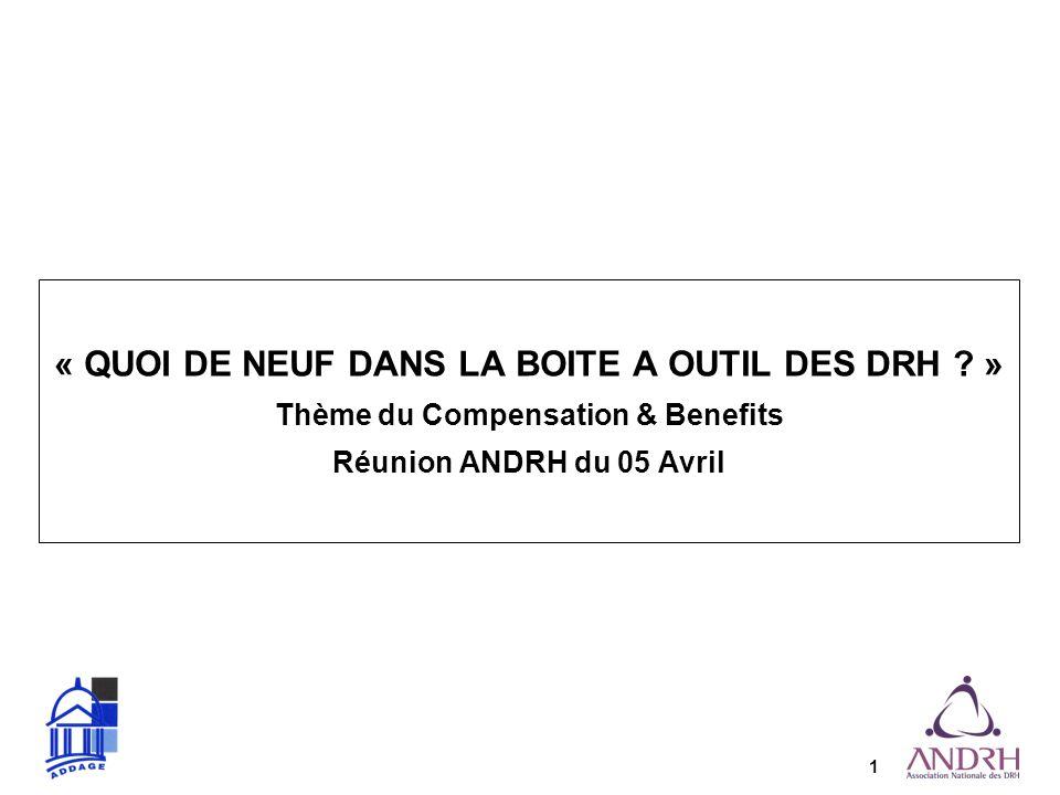 1 « QUOI DE NEUF DANS LA BOITE A OUTIL DES DRH .