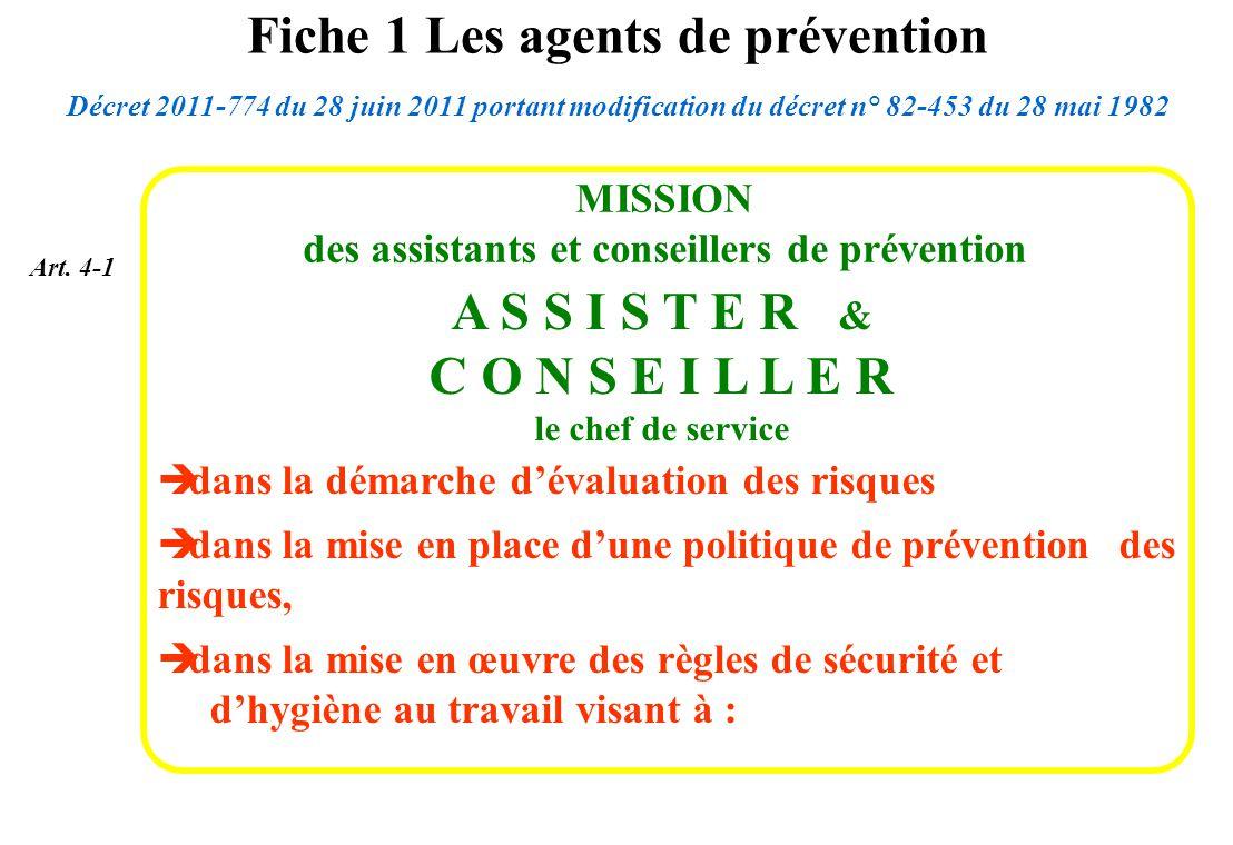 A S S I S T E R & C O N S E I L L E R le chef de service MISSION des assistants et conseillers de prévention dans la démarche dévaluation des risques