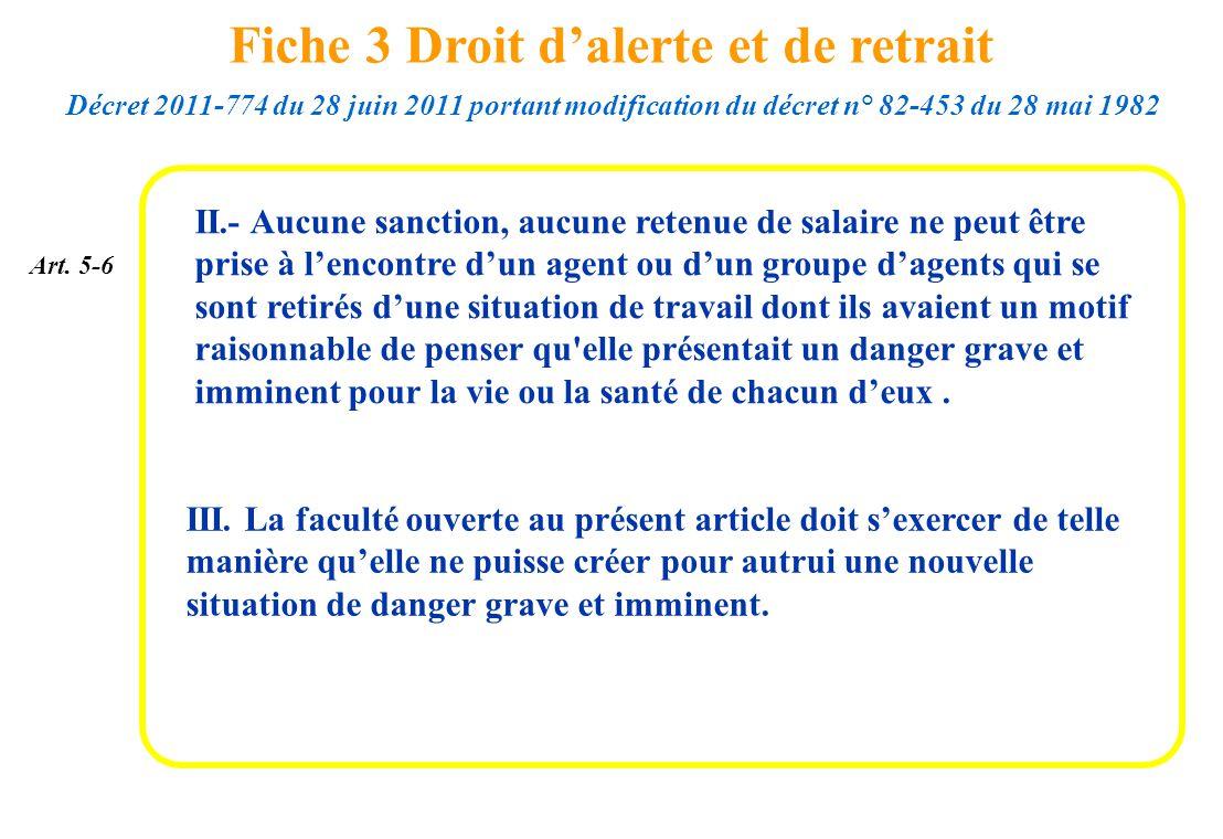 II.- Aucune sanction, aucune retenue de salaire ne peut être prise à lencontre dun agent ou dun groupe dagents qui se sont retirés dune situation de t