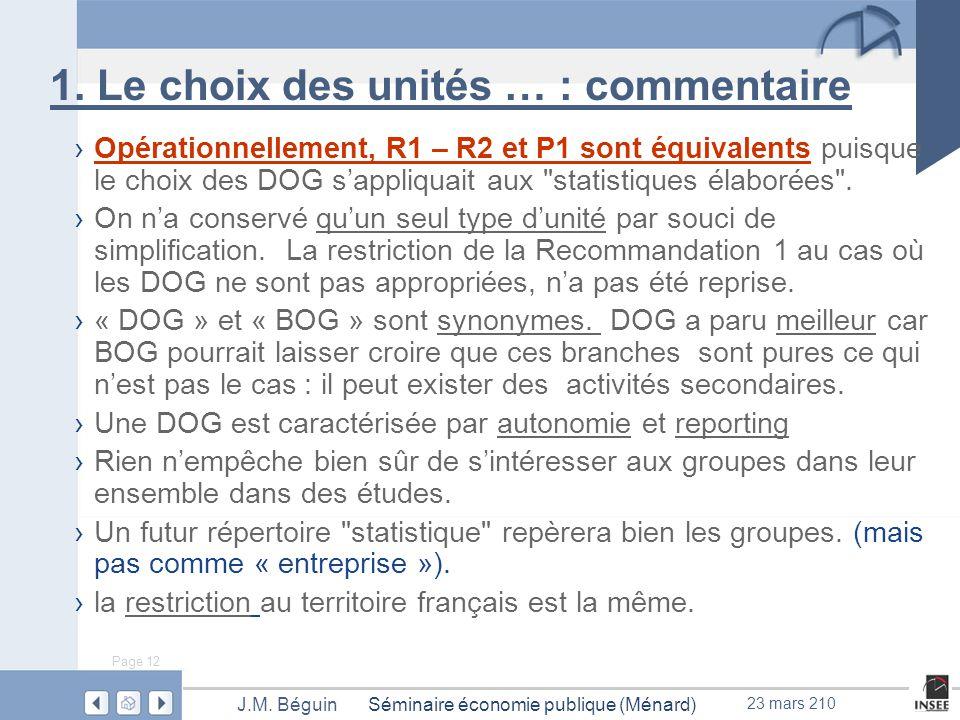 Page 12 Séminaire économie publique (Ménard)J.M.Béguin 23 mars 210 1.