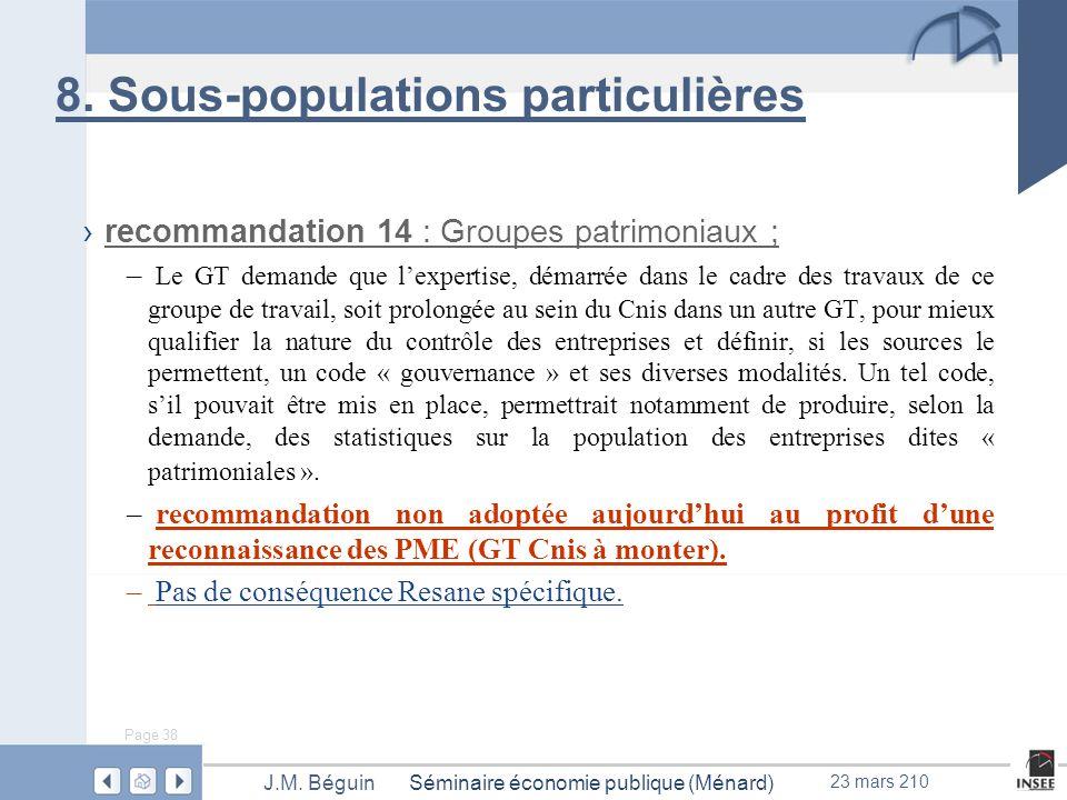 Page 38 Séminaire économie publique (Ménard)J.M. Béguin 23 mars 210 8.