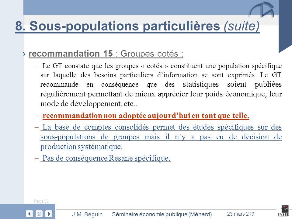 Page 39 Séminaire économie publique (Ménard)J.M. Béguin 23 mars 210 8.