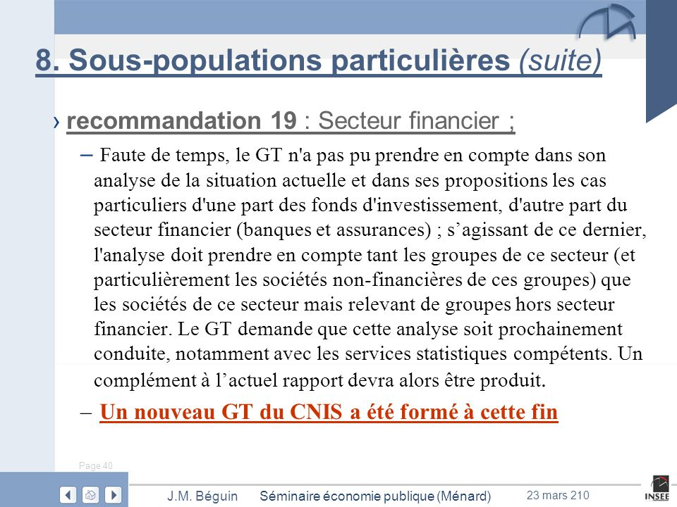 Page 40 Séminaire économie publique (Ménard)J.M. Béguin 23 mars 210 8.