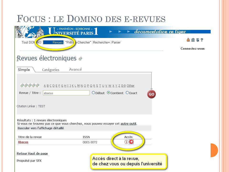 F OCUS : LE D OMINO DES E - REVUES