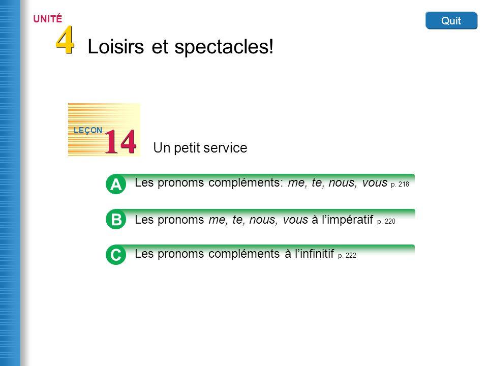 Home Un petit service 14 LEÇON Link to Image A Les pronoms compléments: me, te, nous, vous p.