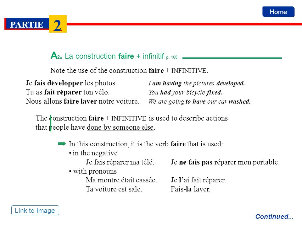 Home PARTIE 2 The construction faire + INFINITIVE is also used to describe actions that we make or have other people do.