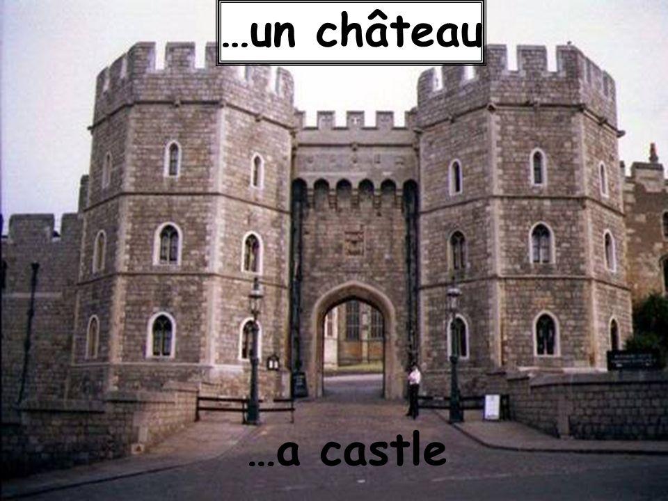 …a castle …un château