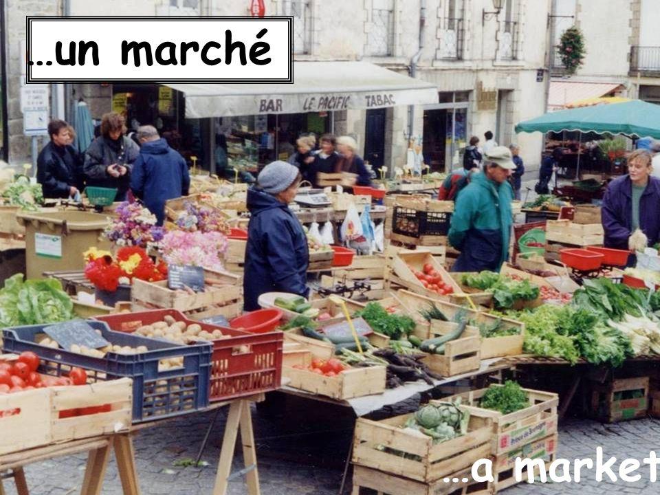 …a market …un marché