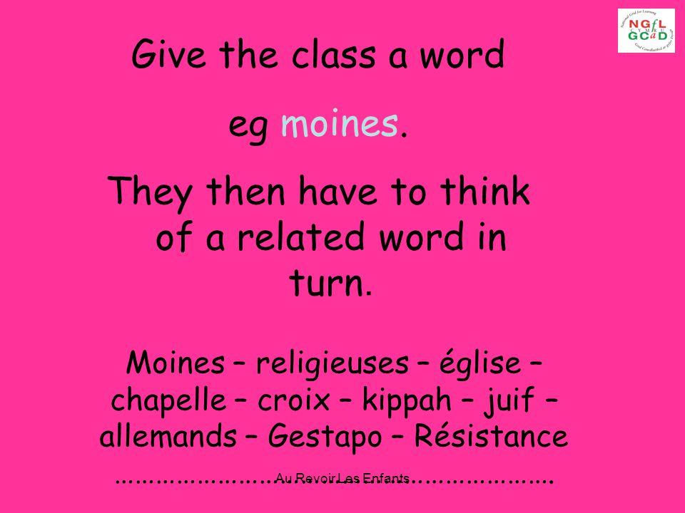 Au Revoir Les Enfants L.F.M. Guess The Word J.B. L.C.