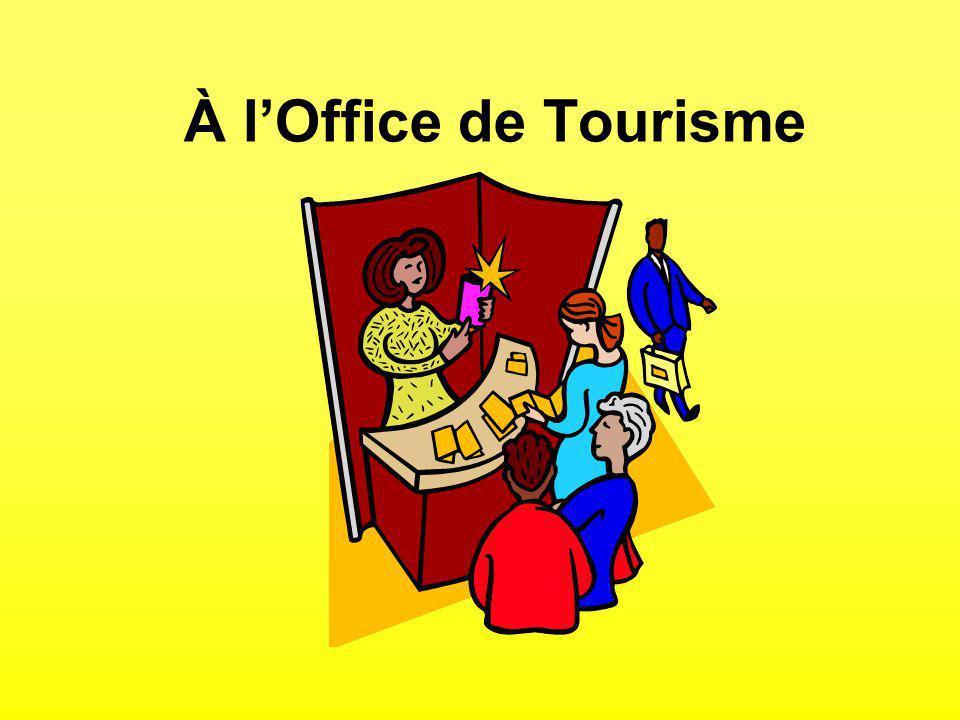 À lOffice de Tourisme
