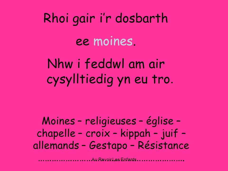 Au Revoir Les Enfants Rhoi gair ir dosbarth ee moines.