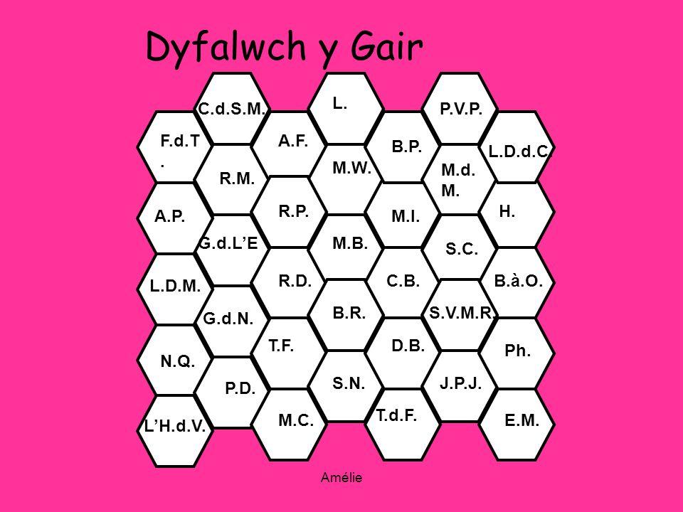 Amélie M.d. M. Dyfalwch y Gair F.d.T. R.P. A.F.