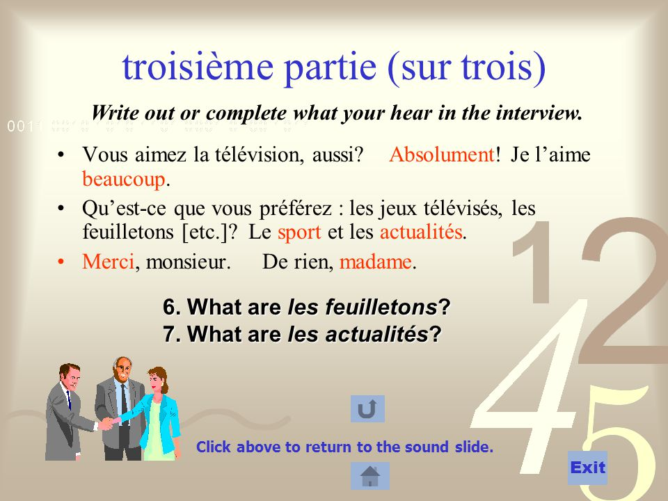 6.What are les feuilletons. 7. What are les actualités.